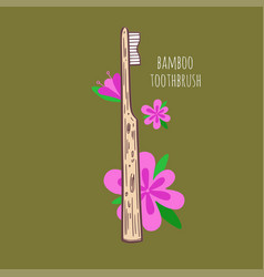 bamboo eco-friendly teethbrush hand drawn vector image