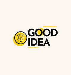 Good idea text label template design vector