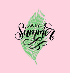 hand lettering hello summer inspirational vector image