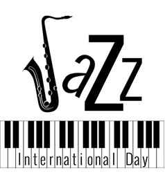 international jazz day piano keys lettering vector image