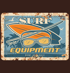 surf equipment rusty metal plate surfing boards vector image