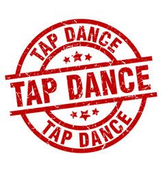 Tap dance round red grunge stamp vector