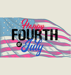Vintage lettering greeting happy fourth july vector