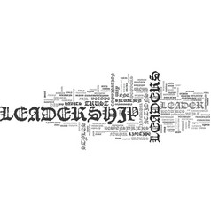 A leader is text word cloud concept vector