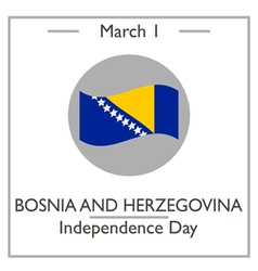 Bosnia and Herzegovina Independence Day vector image vector image
