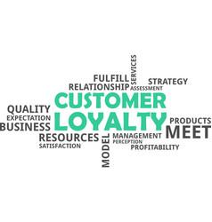 Word cloud - customer loyalty vector