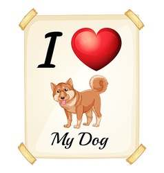 A flashcard showing the love of a dog vector