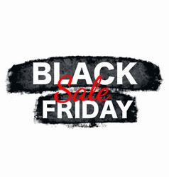 black friday sale poster with grunge brush stroke vector image