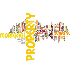 foreign mortgages new horizons text background vector image