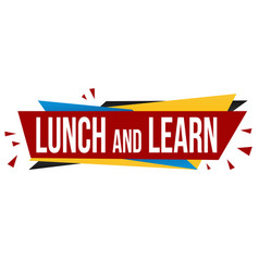 lunch and learn banner design vector image