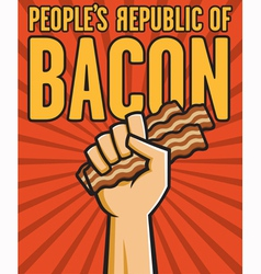 Peoples Republic of Bacon vector image