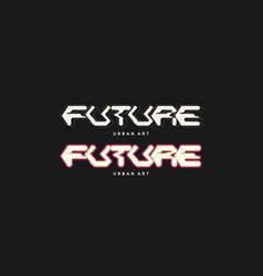 Stylish inscription future for design and print vector
