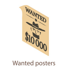 wanted posters icon isometric 3d style vector image