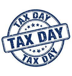 Tax day blue grunge round vintage rubber stamp vector