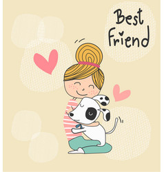 cute doodle a girl hugging a puppy dog best vector image