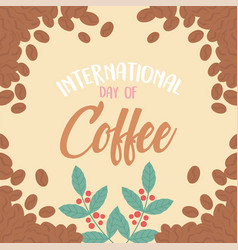International day coffee lettering background vector