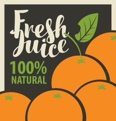 Oranges and fresh juices vector