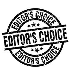 Editors choice round grunge black stamp vector