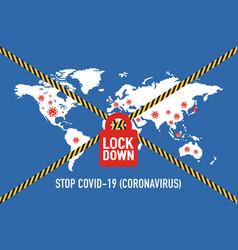 Covid19-19 lockdown for quarantine concept protect vector