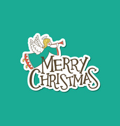 Merry christmas lettering with an angel sticker vector