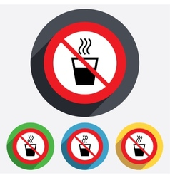 No Hot water sign icon Hot drink symbol vector