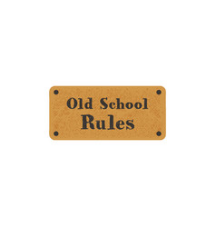 Old school label on retro card vintage hand drawn vector