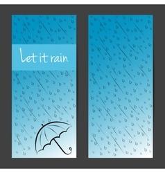 banners cards brochures set Let it rain vector image vector image