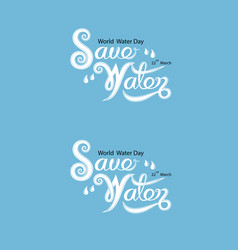 Blue save water typographical design vector