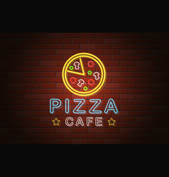 glowing neon signboard pizza cafe on brick wall vector image