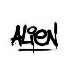 Graffiti alien word sprayed in black over white vector