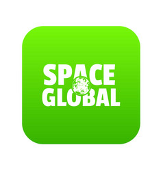 space clobal icon green vector image