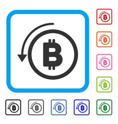 undo bitcoin payment framed icon vector image