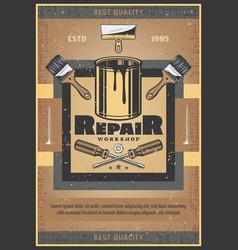 repair tools and paint brush retro poster vector image