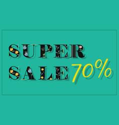Super sale seventy percents black floral font vector