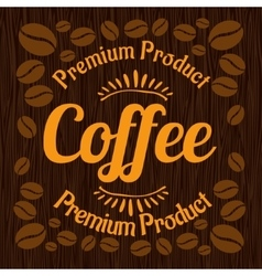 Vintage retro coffee badge on wooden panel vector image