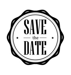 save the date vintage stamp vector image