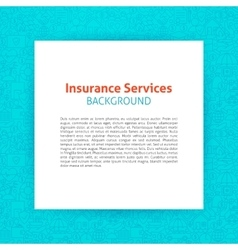 Paper Template Insurance Line Background vector image
