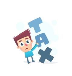 Too high taxes vector image