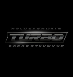 Turbo speed font with dark matte metal texture vector