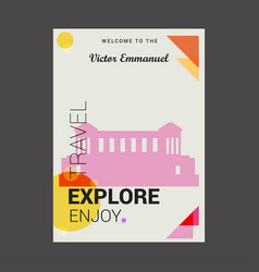 Welcome to the victor emmanuel italy explore vector