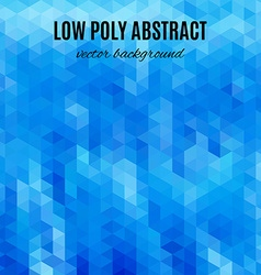 Low poly abstract background Blue polygonal vector image vector image