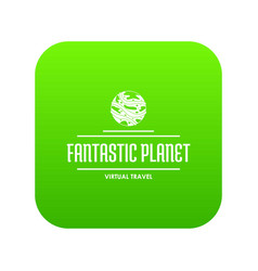 fantastic planet icon green vector image