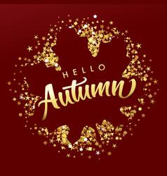 hello autumn golden dust dark leaf square vector image