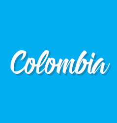 colombia text design calligraphy vector image