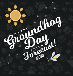 Happy groundhog day design with sun and flowers vector