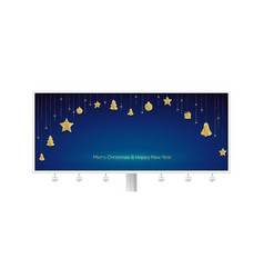 billboard with are hanging golden christmas vector image