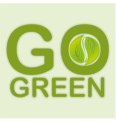 go green leafs plant vector image
