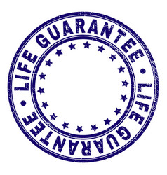 Grunge textured life guarantee round stamp seal vector