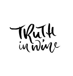 truth in wine calligraphic vector image