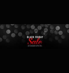 beautiful black friday sale bokeh dark banner vector image